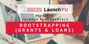 Founder Fundamentals: Bootstrapping (Grants & Loans) @ Online (Zoom)