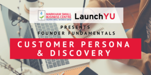 Founder Fundamentals: Customer Persona & Discovery @ Online (Zoom)